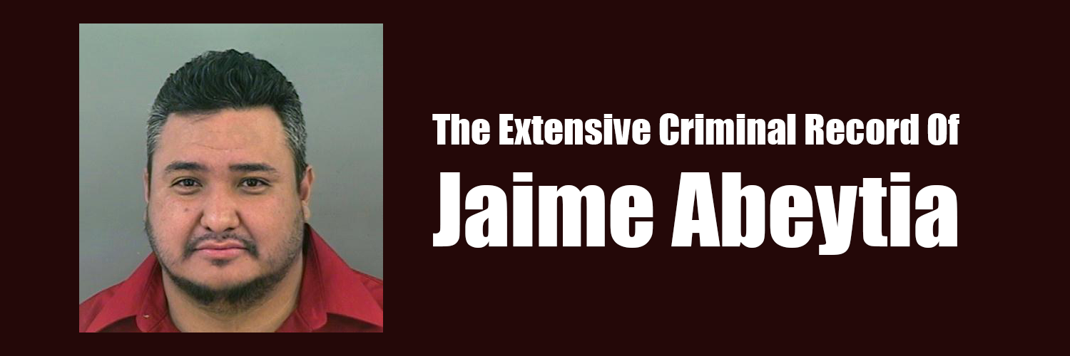 The Jaime Abeytia Criminal Dossier