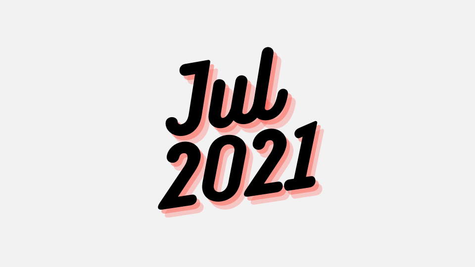 Jul 2021 Updates