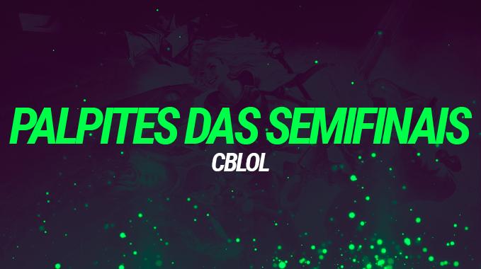 CBLOL 2021: Palpites Semifinais