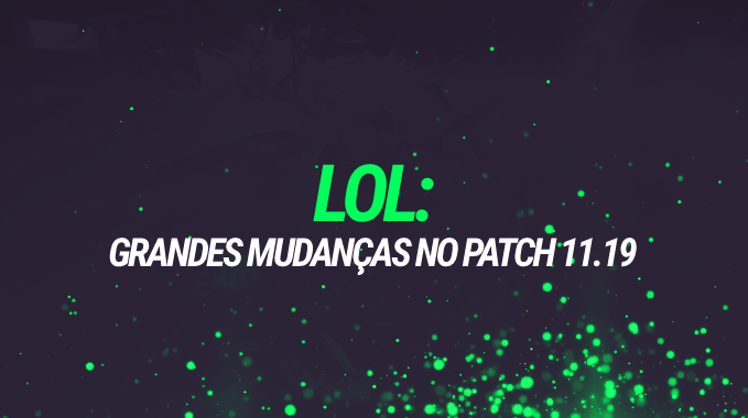 LoL: patch 11.19 vai fortalecer Akali, Qiyana, Sylas e mais 12 campeões