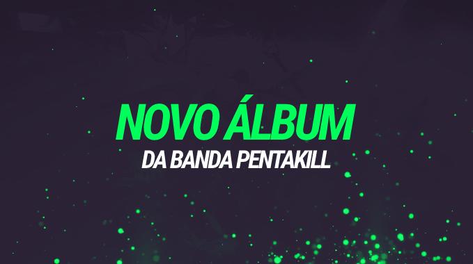 LOL: Com novo álbum, Banda Pentakill lança novo set de Skins e a adição de um certo Rei.