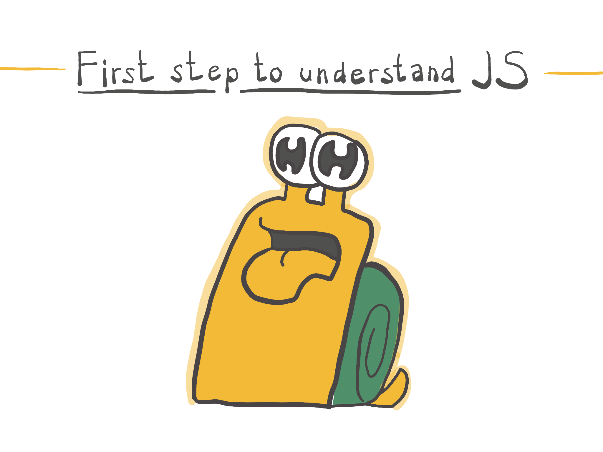 How to understand JavaScript?