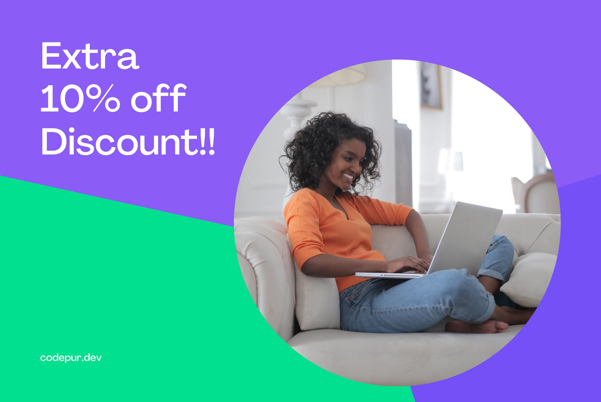 Get 10% extra discount